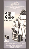 Trois nuits avec Madox